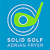 Solid Golf with Adrian Fryer Blog