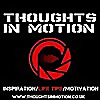 Thoughts In Motion | Self Help & Motivation Blog
