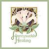 Honeysuckle Healing