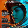 THE BUSINESS MAGAZINE FOR WOMEN