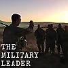 The Military Leader   Military Leadership Blog   Grow yourself...Grow your team
