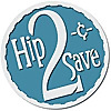Hip2Save | Not Your Grandma's Coupon Site