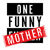 OneFunnyMother | Funny Mom Youtuber