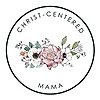 Christ-Centered Mama | Christian Motherhood Blog