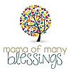 Mama of Many Blessings | Christian Homeschool Mom Blog