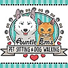 Auntie Em's | Pet Sitting and Dog Walking