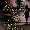 Murder She Writes