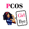 PCOS Girl Bye
