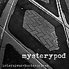 Mystery Pod by Stephen Usery