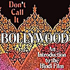 Dont Call It Bollywood