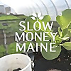 Slow Money Maine