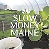 Slow Money Maine