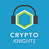 Cryptoknights | Top podcast on Blockchain, CryptoCurrencies