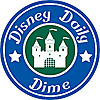 Disney Daily Dime | Your Home For Disney World Planning
