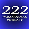 222 Paranormal Podcast