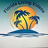 Florida Living Videos