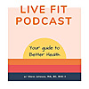 Live Fit Podcast