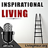 Inspirational Living Podcast | Life Lessons for Success & Happiness