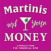 Financially Blonde | Martinis and Your Money Podcast