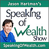 Speaking of Wealth | Jason Hartman Show