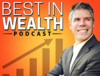 Best In Wealth Podcast