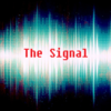 The Signal | A Horror Fiction Podcast