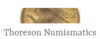 Thoreson Numismatics
