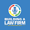 Building A Law Firm Podcast