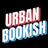 Urban Bookish | Contemporary Urban Fiction Book Blog