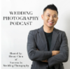 Wedding Photography Podcast | How To Become A Successful, Full-Time Wedding Photographer | Wedding P