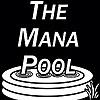 The Mana Pool | Magic the Gathering Podcast