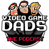 Videogame Dads Podcast