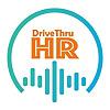 DriveThruHR | HR Conversations