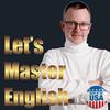 Lassen Sie uns Englisch beherrschen