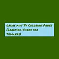 LaLay kids Tv | Picture Coloring for Kids ABCs Learn Colors