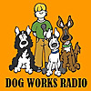Dog Works Radio - Podcast
