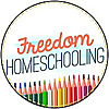 Freedom Homeschooling Blog