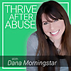Thrive After Abuse | Podcast about Narcissists