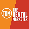 The Dental Marketer - Podcast