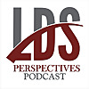 LDS Perspectives Podcast
