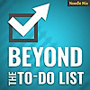 Beyond the To Do List | Personal Productivity Podcast