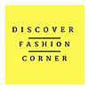 Discover Fashion corner