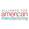 Alliance for American Manufacturing Blog