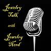 Jewelry Talk with Jewelry Nerd Podcast