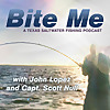 Bite Me | A Texas Saltwater Fishing Podcast