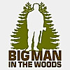 Big Man In The Woods