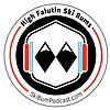High Falutin Ski Bums Podcast