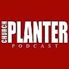 Church Planter Podcast