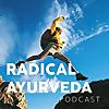 Radical Ayurveda