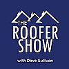 The Roofer Show